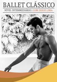 Ballet Clássico - Nivel Intermediário com Diego Lima