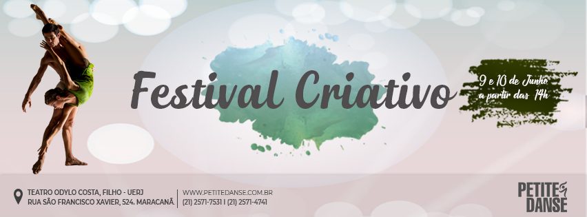 Esse ano a Escola Petite Danse realizará o XV Festival Criativo